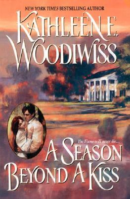A Season Beyond a Kiss - Woodiwiss, Kathleen E