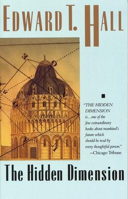 The Hidden Dimension - Hall, Edward