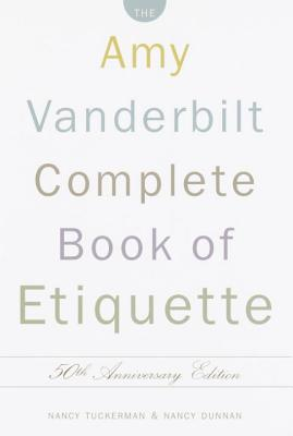 Complete Book of Etiquette - Vanderbilt, Amy