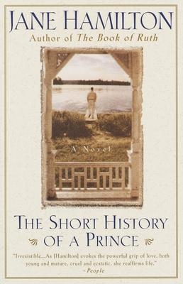 The Short History of a Prince - Hamilton, Jane
