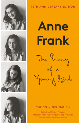 The Diary of a Young Girl - Frank, Anne, and Frank, Otto H (Editor), and Pressler, Mirjam (Editor)
