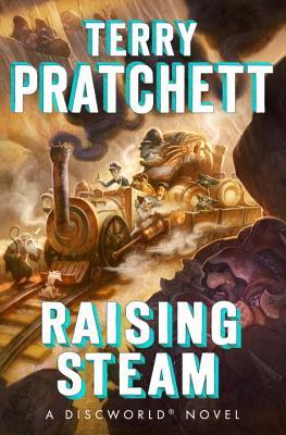 Raising Steam - Pratchett, Terry