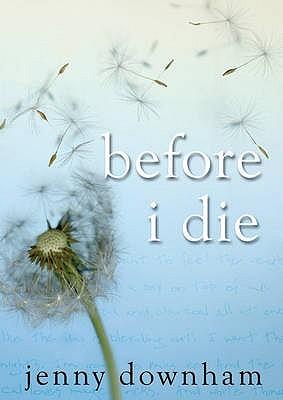 Before I Die - Downham, Jenny