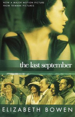 The Last September - Bowen, Elizabeth, Professor
