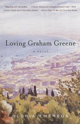 Loving Graham Greene - Emerson, Gloria