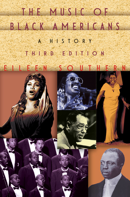 The Music of Black Americans: A History - Southern, Eileen J