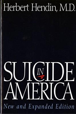 Suicide in America - Hendin, Herbert, Dr., M.D.