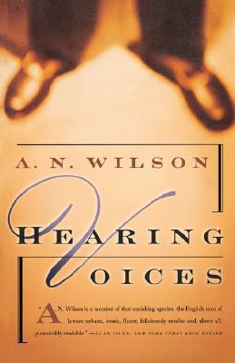 Hearing Voices - Wilson, A N