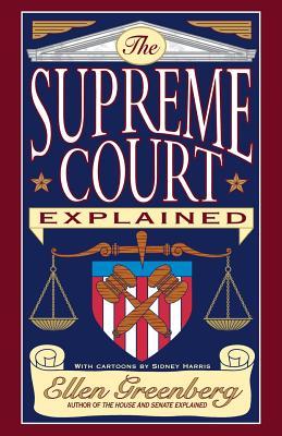 The Supreme Court Explained - Greenberg, Ellen