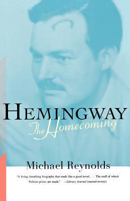 Hemingway: The Homecoming - Reynolds, Michael