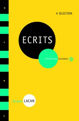 Ecrits: A Selection - Lacan, Jacques, Professor, and Fink, Bruce (Translated by)