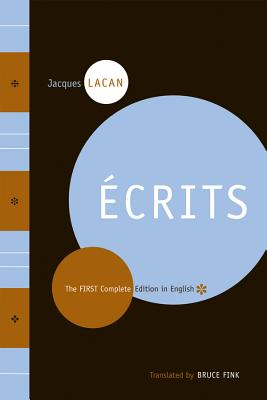 Ecrits: The First Complete Edition in English - Lacan, Jacques, Professor, and Fink, Bruce (Translated by)