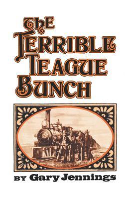 The Terrible Teague Bunch - Jennings, Gary