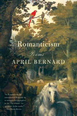 Romanticism: Poems - Bernard, April