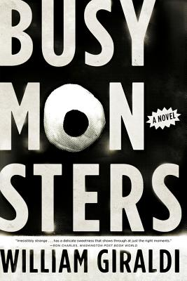 Busy Monsters - Giraldi, William