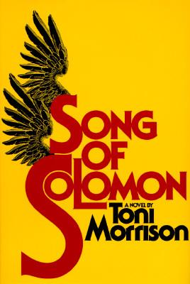 Song of Solomon - Morrison, Toni