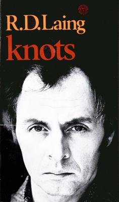 Knots - Laing, R D, M.D.