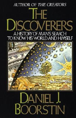 The Discoverers - Boorstin, Daniel J