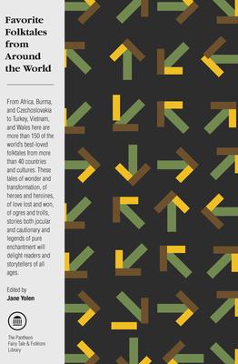 Favorite Folktales from Around the World - Yolen, Jane (Editor)