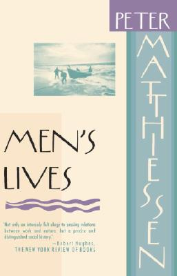 Men's Lives - Matthiessen, Peter
