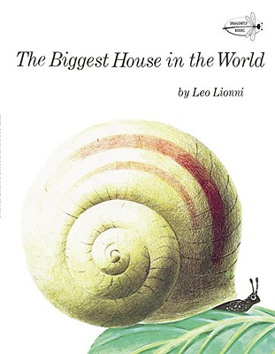 The Biggest House in the World - Lionni, Leo