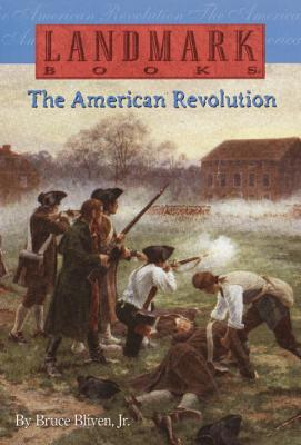 The American Revolution - Bliven, Bruce