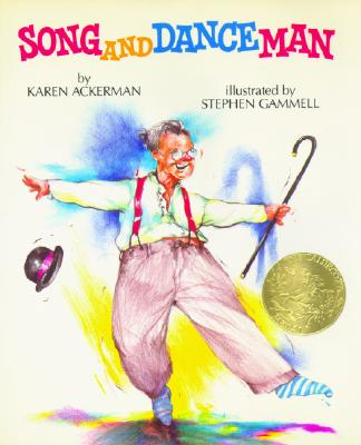 Song and Dance Man - Ackerman, Karen