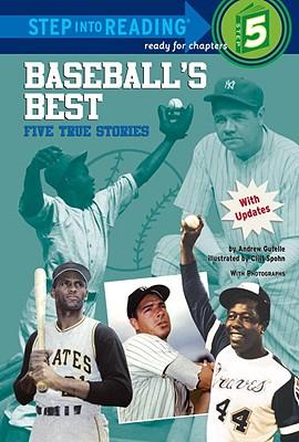Baseball's Best: Five True Stories - Gutelle, Andrew