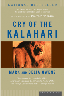 Cry of the Kalahari - Owens, Mark, and Owens, Delia