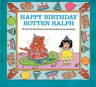 Happy Birthday Rotten Ralph - Gantos, Jack