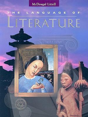 The Language of Literature - Applebee, Arthur N, and Bermudez, Andrea B, and Blau, Sheridan