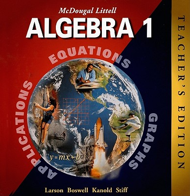 McDougal Littell Algebra 1 - Larson, Ron, Captain, and Boswell, Laurie, and Kanold, Timothy D