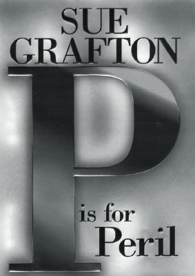 P is for Peril - Grafton, Sue