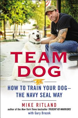 How To Train Your Dog The Navy Seal Way