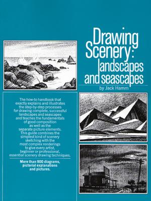 Drawing Scenery: Landscapes and Seascapes - Hamm, Jack