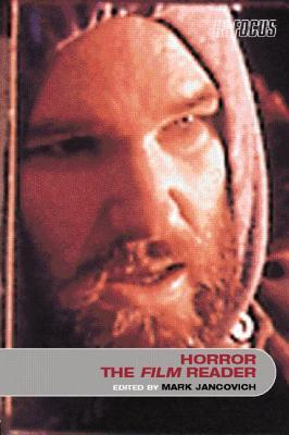 Horror, the Film Reader - Jancovich, Mark (Editor)