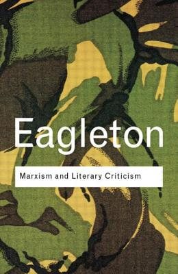 Marxism and Literary Criticism - Eagleton, Terry