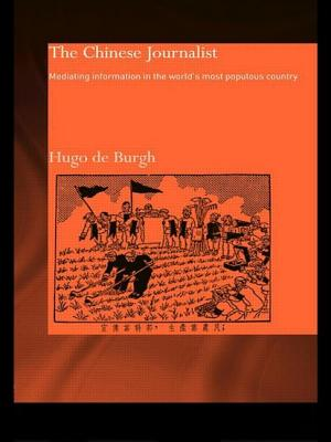 The Chinese Journalist - De Burgh, Hugo, and De Neufville, Richard, and Burgh, Hugo De