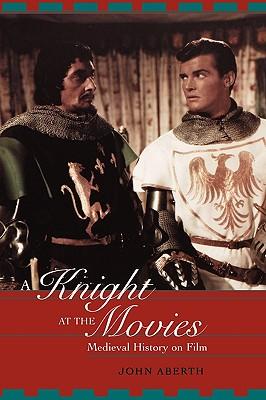 A Knight at the Movies - Aberth, John