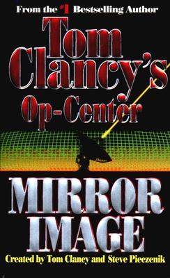 Mirror Image - Clancy, Tom, and Pieczenik, Steve R, and Rovin, Jeff