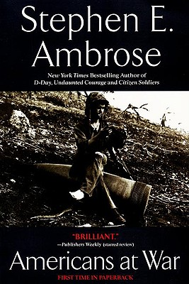 Americans at War - Ambrose, Stephen E