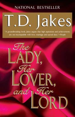 The Lady, Her Lover, and Her Lord - Jakes, T D