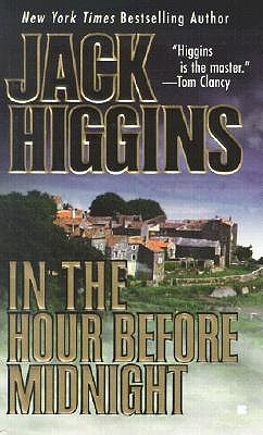 In the Hour Before Midnight - Higgins, Jack
