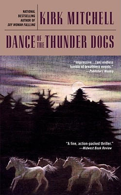 Dance of the Thunder Dogs - Mitchell, Kirk