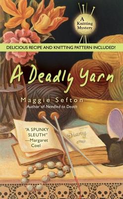 A Deadly Yarn - Sefton, Maggie