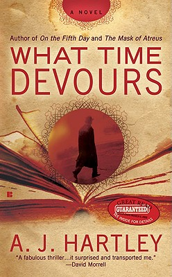 What Time Devours - Hartley, A J
