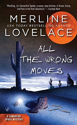All the Wrong Moves - Lovelace, Merline