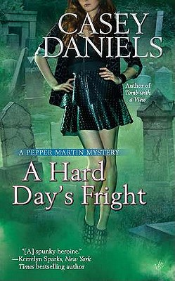 A Hard Day's Fright - Daniels, Casey