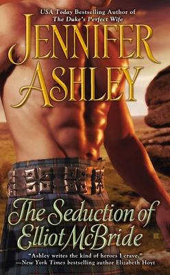 The Seduction of Elliot McBride - Ashley, Jennifer