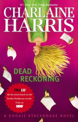 Dead Reckoning - Harris, Charlaine